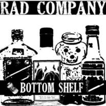 "Rad Company ""Bottom Shelf"" 7"""