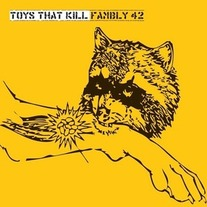Toys That Kill - Fambly 42 Cassette