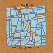 Koalacaust - Smiles Shine Like Broken Glass 7""