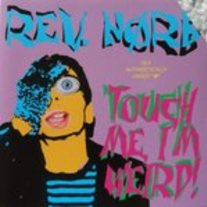 "REV. NORB ""Touch Me, I'm Weird"" CD"