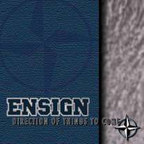 "Ensign ""Direction of Things to Come"" CD"