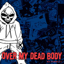 "Over My Dead Body ""No Runners"" CDep"