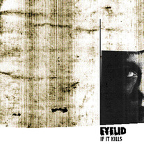 "Eyelid ""If It Kills"" LP"