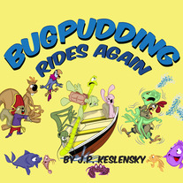 BugPudding Rides Again Book #3