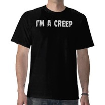 I'm a Creep Mens Shirt