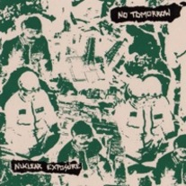 "No Tomorrow ""Nuclear Exposure"" 7"" EP (Sorry State)"