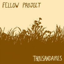 "Fellow Project/Thousandaires ""split"" (KOD)"