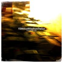 DISTRO: 93MillionMilesFromtheSun 'Towards the Light' lp