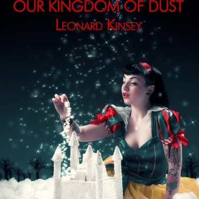 Our kingdom of dust (hardback)