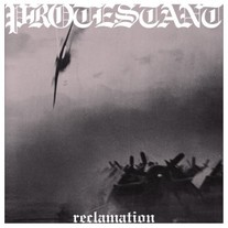 Protestant - Reclamation LP [Halo of Flies]