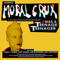 Moral Crux: 'I Was A Teenage Teenager' LP