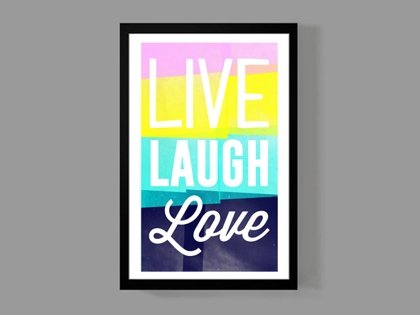 Live Laugh Love   A Colorful Classic Quote Poster Print   11x17 Size    Apartment,