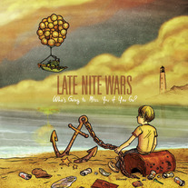 "Late Nite Wars ""Who's Going To Miss You If You Go?"" LP"