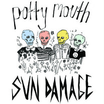 "Potty Mouth ""Sun Damage"" 12"" EP"