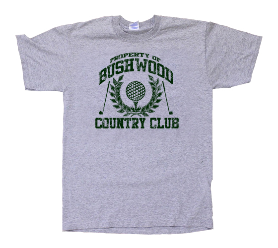 bushwood men 1-16 of 131 results for bushwood golf shirt showing most relevant results dirtyragz men's bushwood country club funny retro golf t shirt red by dirtyragz.