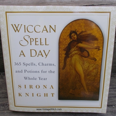 Wiccan spell a day book : 365 spells, charms, potions for the whole year.