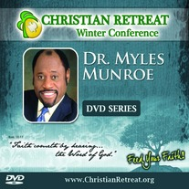 New! DVD Series - Dr. Myles Munroe 2013 Conference
