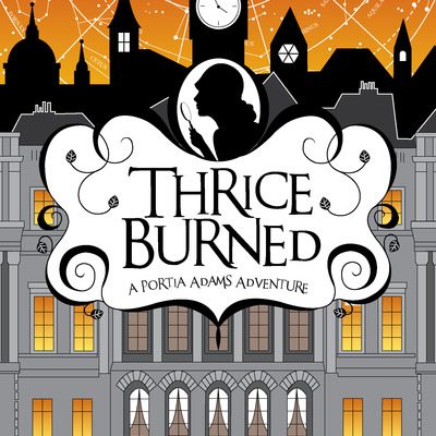 Thrice burned: a portia adams adventure (ebook) by angela misri (volume 2)