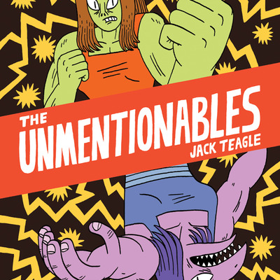 The unmentionables by jack teagle