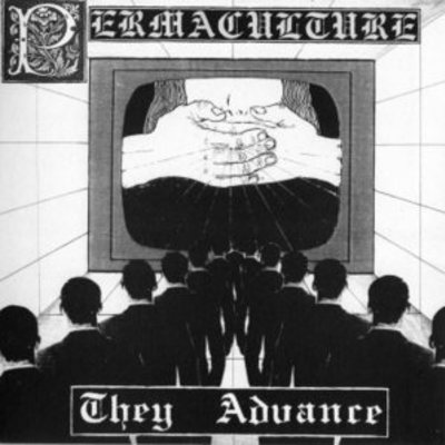 Permaculture - they advance 7""