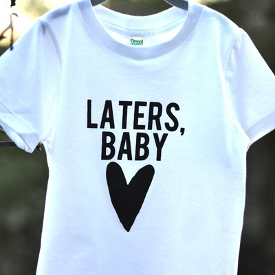 Laters, baby short sleeve tee