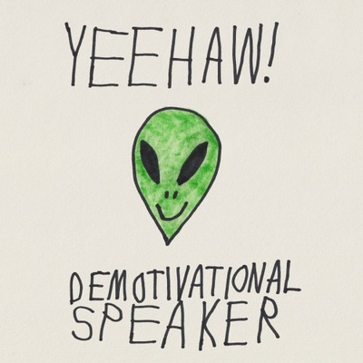 "Yeehaw ""demotivational speaker"" cassette"