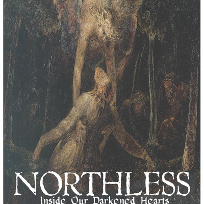 Northless - inside our darkened hearts