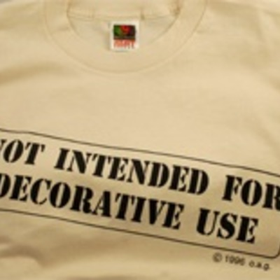 "Only 1 left ""not intended for decorative use"" shirt"