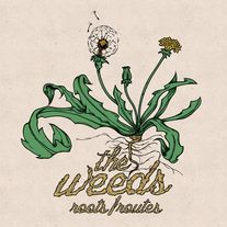 The Weeds - Roots/Routes 10""