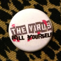 Pin - The Virus Kill Yourself medium photo