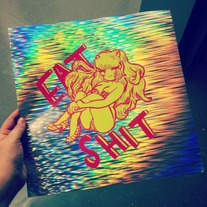 """EAT SHIT"" HOLOGRAPHIC LUM PRINTS"