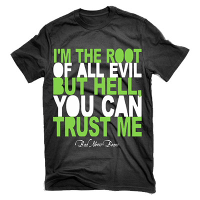 """root of all evil"" black t-shirt"