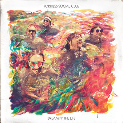 Dreamin' the life vinyl lp, by fortress social club