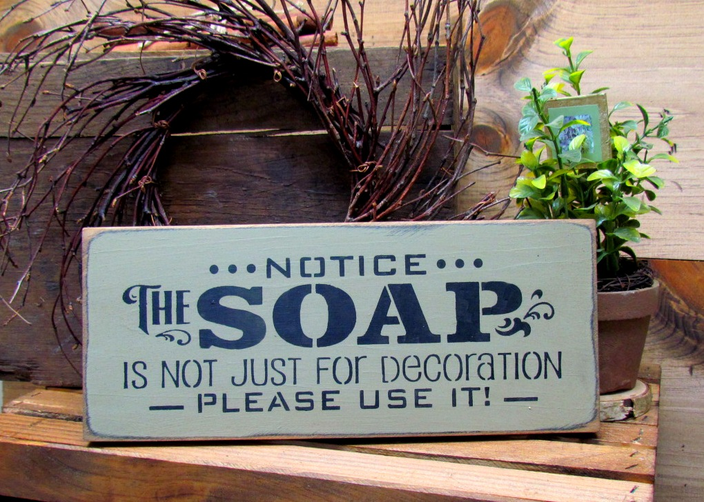 Funny Wooden Signs, Bathroom Decor, Notice The Soap