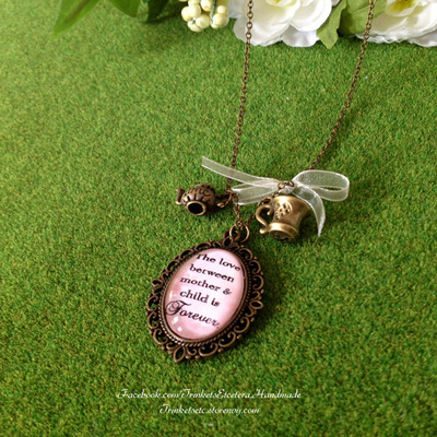 """the love between a mother and child is forever"" necklace"