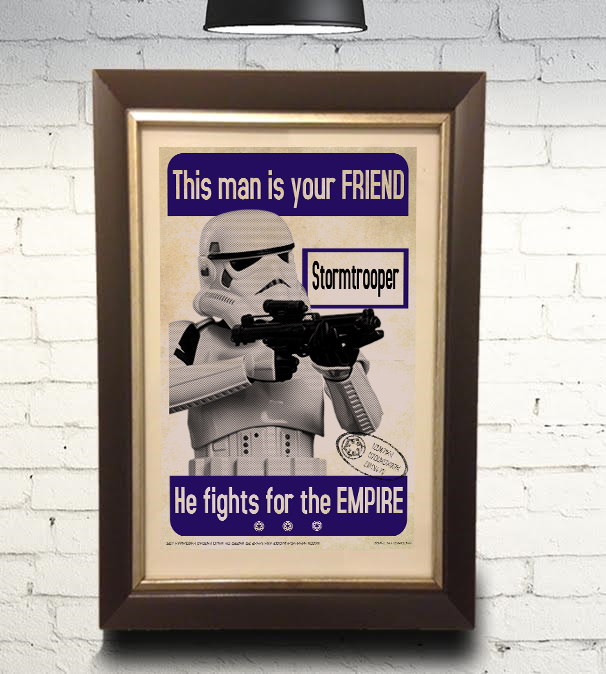 star wars this is your friend stormtrooper propaganda vintage