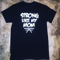 2 Fan Favorite Strong Like My Mom Tees  medium photo