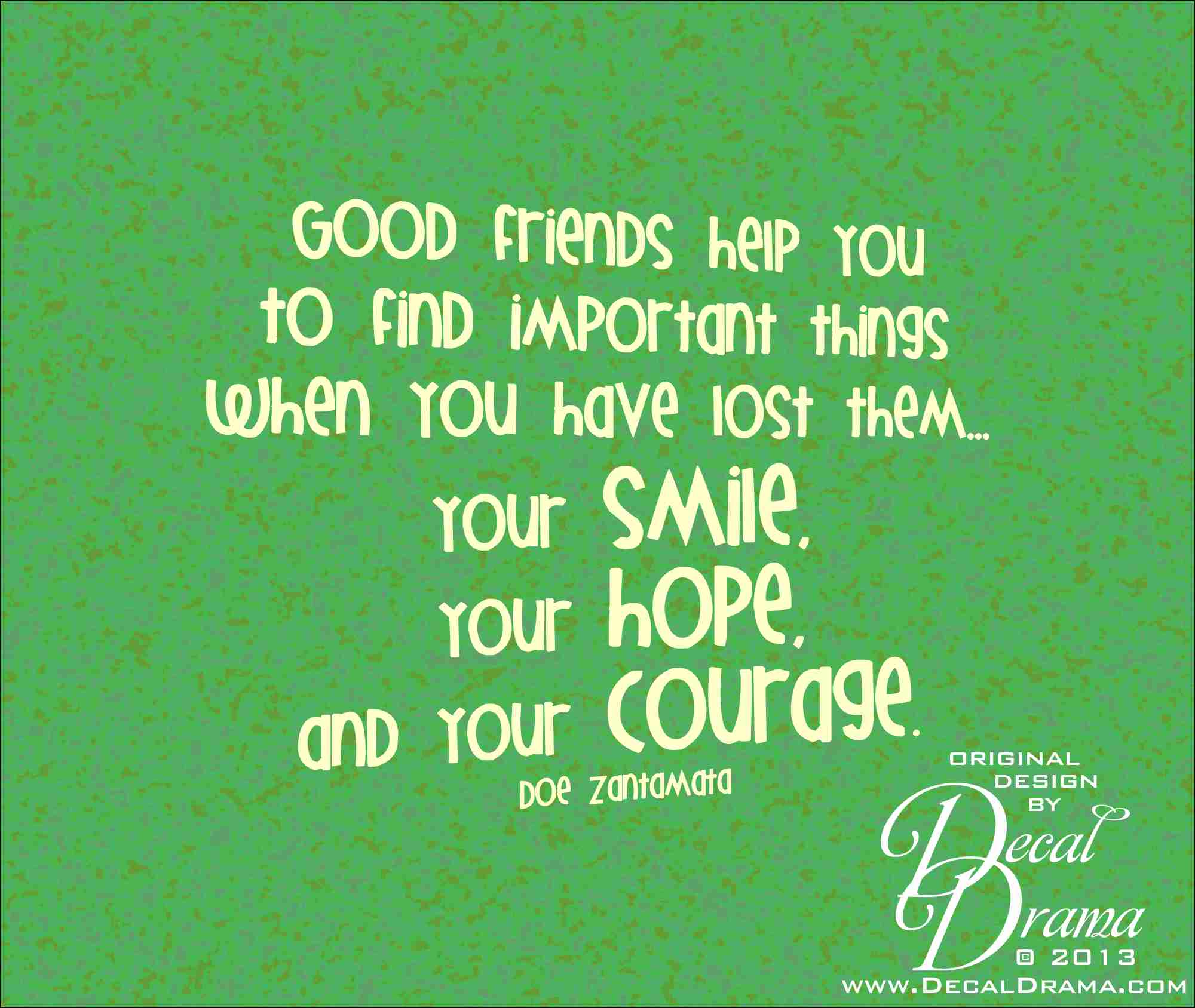 friendship and valuable things Friends are one of the most valuable things you can have in life friends are always there for you when things in life get tough they are also there with you to share in the joys of your life friends do many things for you, some not.