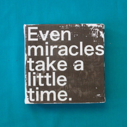 "Subway Art Wall Hanging Canvas 6"" x 6"" - Even Miracles Take a Little Time for baby's nursery or NICU baby"