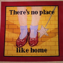 No Place Like Home Pillow Canvas on 13 Mesh
