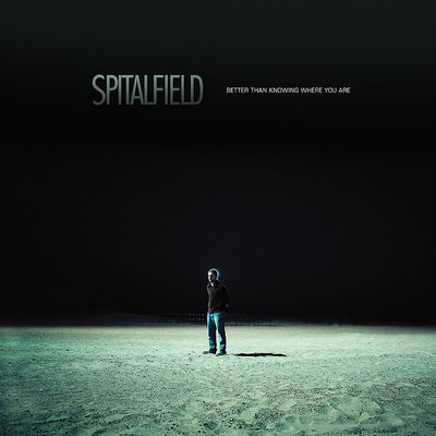 Spitalfield- better than knowing where you are lp