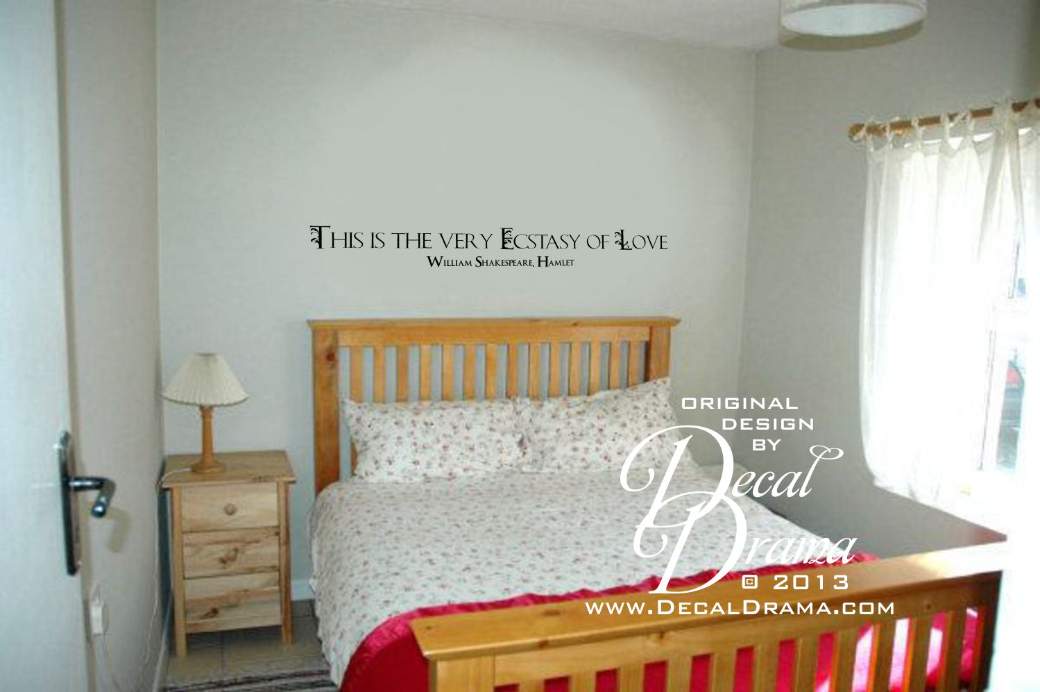 Decal Drama This Is The Very Ecstasy Of Love Shakespeare Hamlet - Wall decals above bed