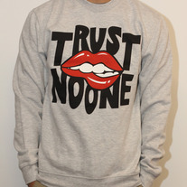 Trust No One Crewneck
