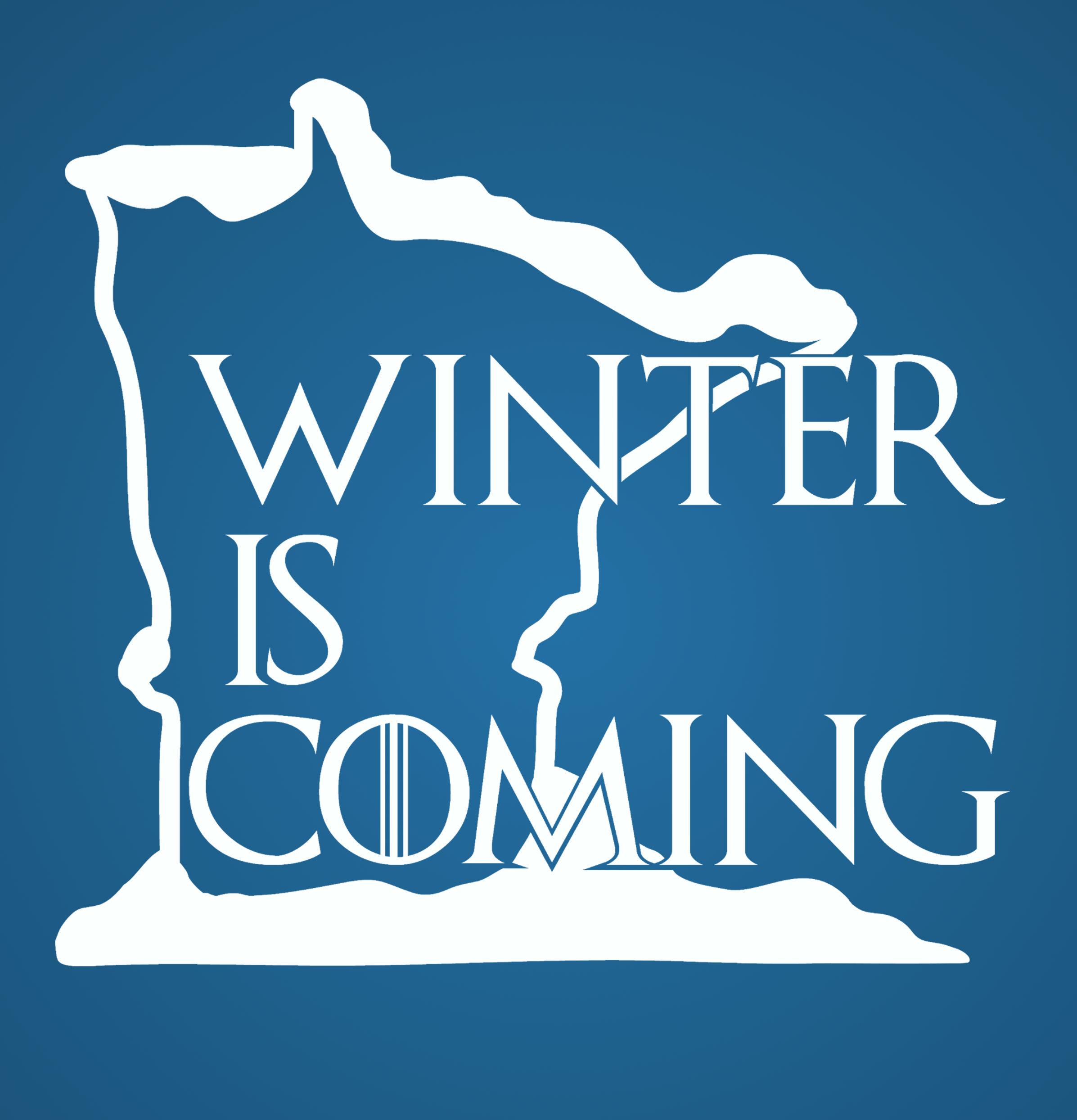 Winter Is Coming Minnesota T Shirt Uncomfortable Yeti Online