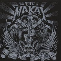 The Makai - The End of All You Know LP [Seventh Rule]