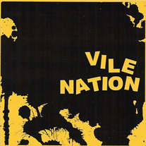 "Vile Nation ""No Exit"" 7"" EP"