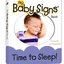 Baby Signs® Board Book - Time to Sleep