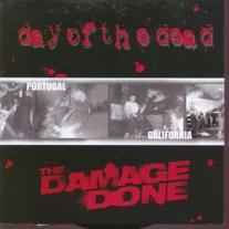 "The Damage Done/Day of the Dead ""split"" 7"" (Goodwill)"
