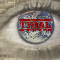 "Trial ""Are These Our Lives?"""