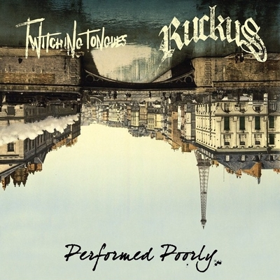 "Twitching tongues & ruckus ""performed poorly"" split 10"""